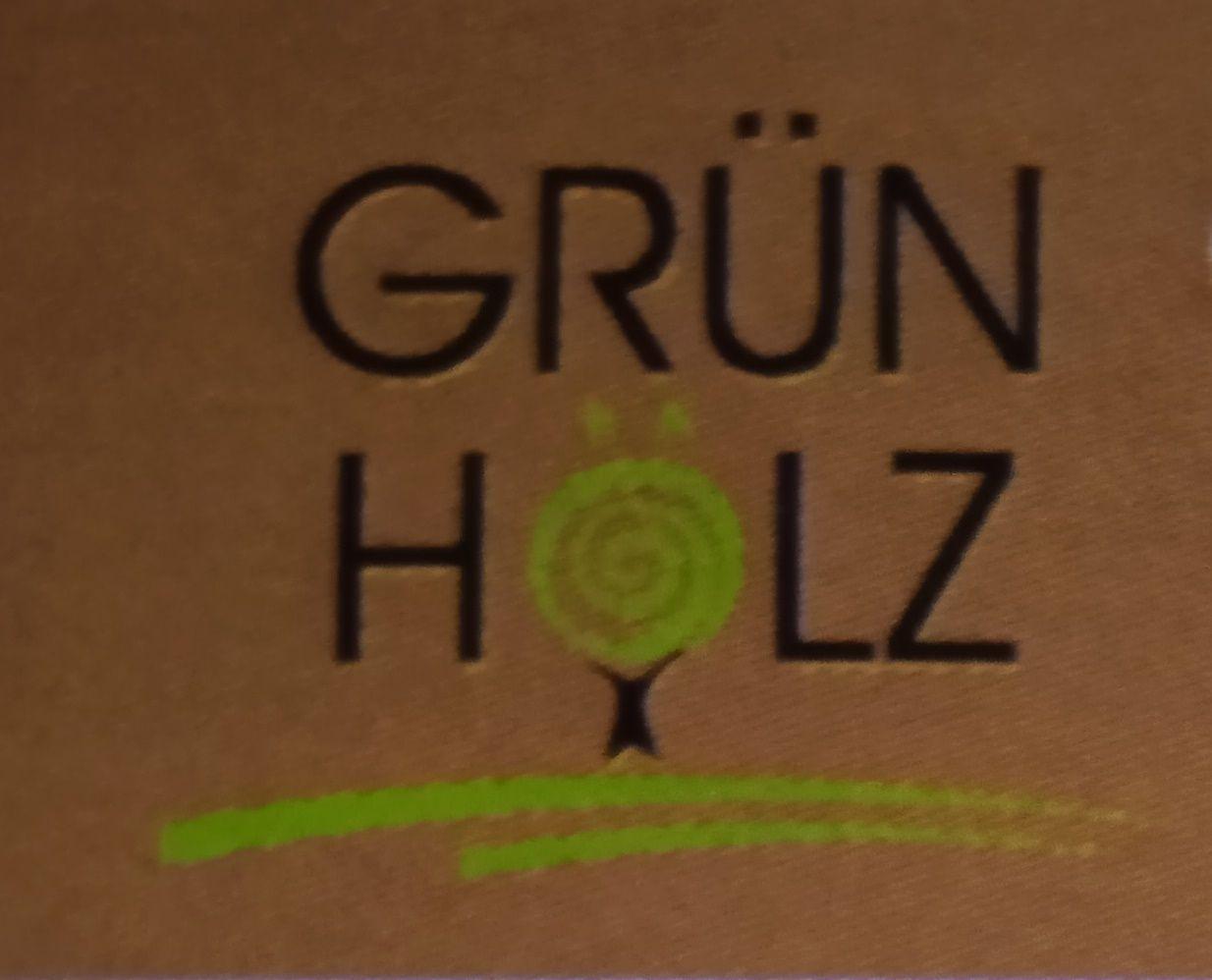 Grun Holz